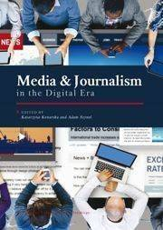 Media and Journalism in the Digital Era