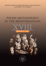 Polish Archaeology in the Mediterranean XVIII. Reports 2006 - PDF