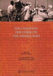 The cinematic discourse on the Middle Ages