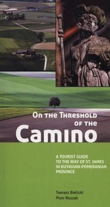 On the Threshold of the Camino