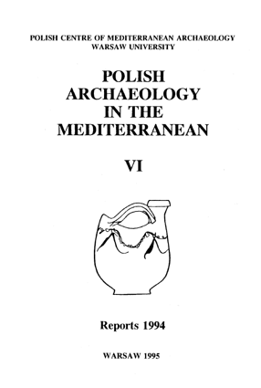 Polish Archaeology in the Mediterranean VI. Reports 1994 - PDF