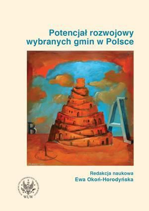 Potencjał rozwojowy wybranych gmin w Polsce/Potential for sustained development in selected Polish municipalities