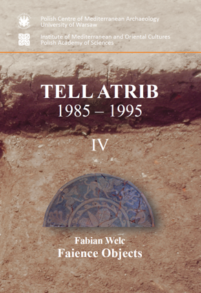 Tell Atrib 1985-1995 IV. Faience Objects. PAM Monograph Series 5 - PDF