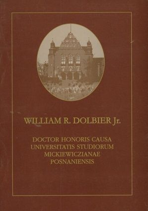 WilliamR.  Dolbier Jr.Doctor Honoris Causa Universitatis Studiorum Mickiewiczanae Posnaniensis