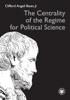 The Centrality of the Regime for Political Science - PDF