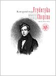 Korespondencja Fryderyka Chopina 1816-1831. Tom 1