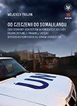 Od Czeczenii do Somalilandu. Idea ochrony uchodźców w kontekście kultury organizacyjnej i prawnej Urzędu Wysokiego Komisarza do spraw Uchodźców