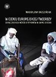 W cieniu europejskiej twierdzy. Obraz Zachodu wśród Afrykanów w Gwinei Bissau