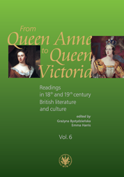 From Queen Anne to Queen Victoria. Readings in 18th and 19th century British literature and culture. Volume 6