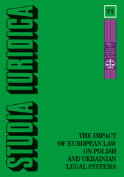 Studia Iuridica, nr 71. The Impact of European Law on Polish and Ukrainian Legal Systems - PDF