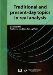 Traditional and present-day topics in real analysis