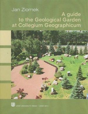 A guide to the Geological Garden at Collegium Geographicum