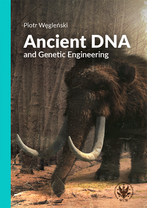 Ancient DNA and Genetic Engineering – EBOOK