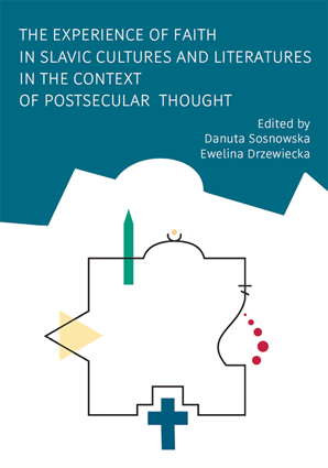 The Experience of Faith in Slavic Cultures and Literatures in the Context of Postsecular Thought – EBOOK
