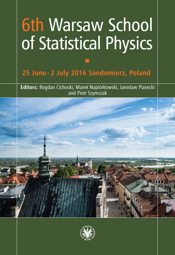 6th Warsaw School of Statistical Physics. 25 June - 2 July 2016 Sandomierz, Poland - PDF