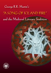 "George R.R. Martin's ""A Song of Ice and Fire"" and the Medieval Literary Tradition - PDF"