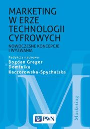 Marketing w erze technologii cyfrowych - epub