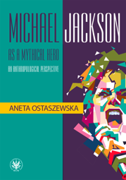 Michael Jackson as a mythical hero. An anthropological perspective – EBOOK