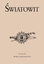 Światowit. Volume LVI. World Archaeology – PDF