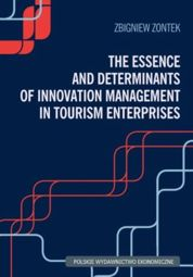 The Essence and Determinants of Innovation Management in Tourism Enterpris - pdf