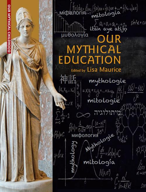 Okładka książki Our Mythical Education