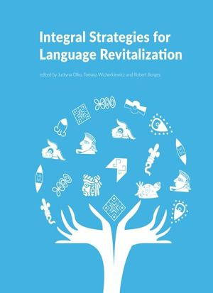 Integral Strategies for Language Revitalization