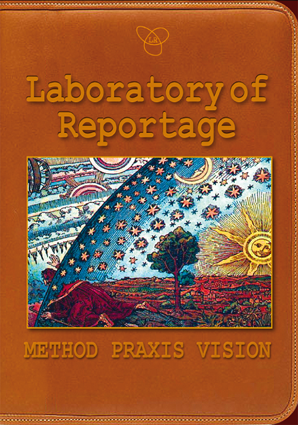 Laboratory of Reportage. Method, Praxis, Vision – EBOOK
