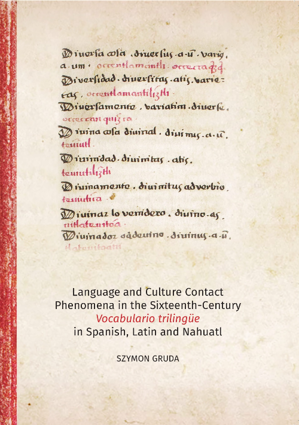 Language and Culture Contact. Phenomena in the Sixteenth-Century. Vocabulario trilingüe in Spanish, Latin, and Nahuatl