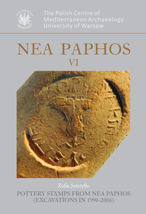 Nea Paphos VI. Pottery Stamps from Nea Paphos (Excavations in 1990-2006). PAM Monograph Series 2