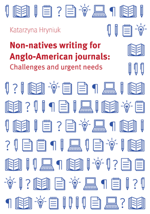 Non-natives writing for Anglo-American journals: Challenges and urgent needs – EBOOK