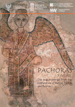 Pachoras. Faras. The wall paintings from the Cathedrals of Aetios, Paulos and Petros. PAM Monograph Series 4