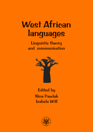 West African languages. Linguistic theory and communication – EBOOK